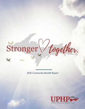 2020 UPHP Community Benefit Report: Stronger Together